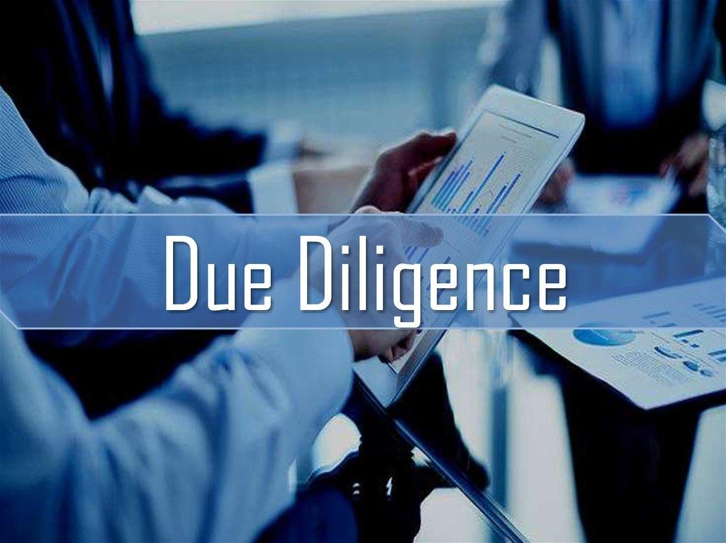 Что такое Дью Дилидженс?